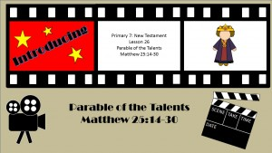 Lesson 26 Parable of the Talents Matthew 25 14-30
