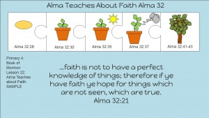 Lesson 22 Alma Teaches About Faith Alma 32-33